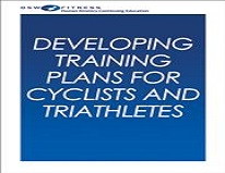 Designing Training Plans for Cyclists and Triathletes